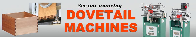 Dovetail Machines