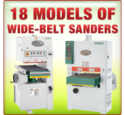 18 Models of Wide Belt Sanders